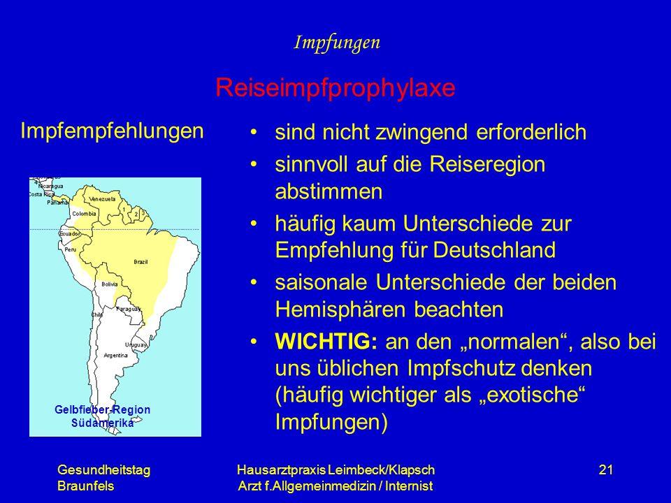 Gesundheitstag Braunfels Hausarztpraxis Leimbeck/Klapsch Arzt f.Allgemeinmedizin / Internist 21 Impfempfehlungen sind nicht zwingend erforderlich sinn