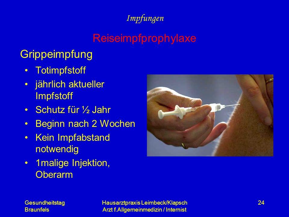 Gesundheitstag Braunfels Hausarztpraxis Leimbeck/Klapsch Arzt f.Allgemeinmedizin / Internist 24 Grippeimpfung Totimpfstoff jährlich aktueller Impfstof