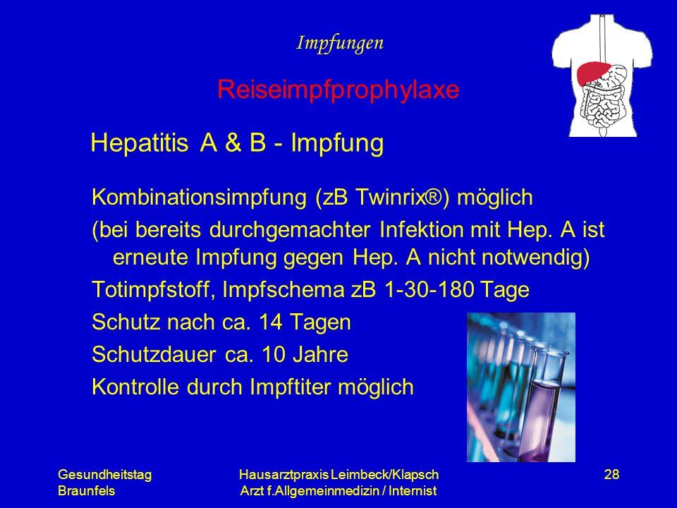 Gesundheitstag Braunfels Hausarztpraxis Leimbeck/Klapsch Arzt f.Allgemeinmedizin / Internist 28 Hepatitis A & B - Impfung Kombinationsimpfung (zB Twin