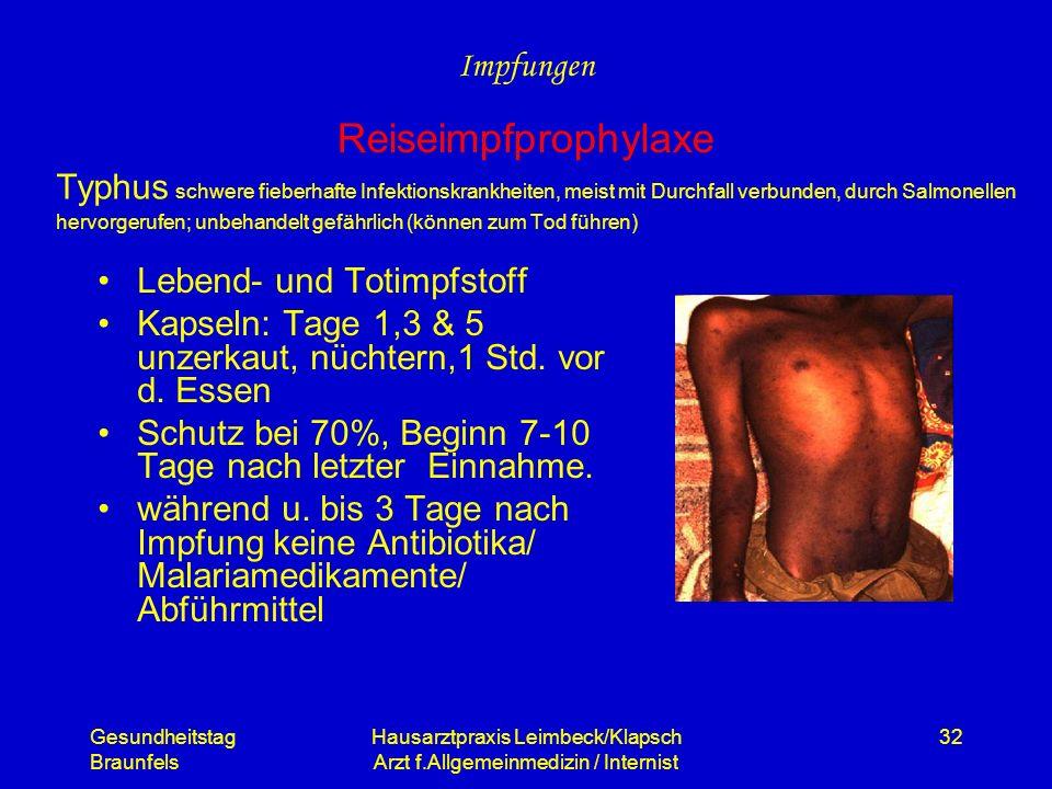 Gesundheitstag Braunfels Hausarztpraxis Leimbeck/Klapsch Arzt f.Allgemeinmedizin / Internist 32 Typhus schwere fieberhafte Infektionskrankheiten, meis