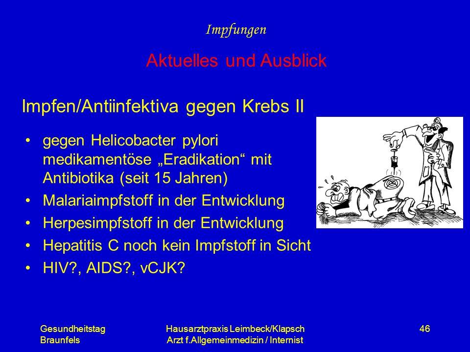Gesundheitstag Braunfels Hausarztpraxis Leimbeck/Klapsch Arzt f.Allgemeinmedizin / Internist 46 gegen Helicobacter pylori medikamentöse Eradikation mi