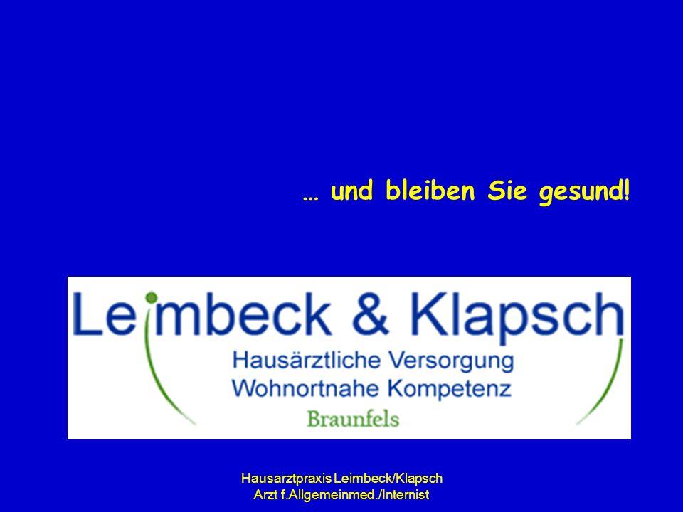 Hausarztpraxis Leimbeck/Klapsch Arzt f.Allgemeinmed./Internist … und bleiben Sie gesund!
