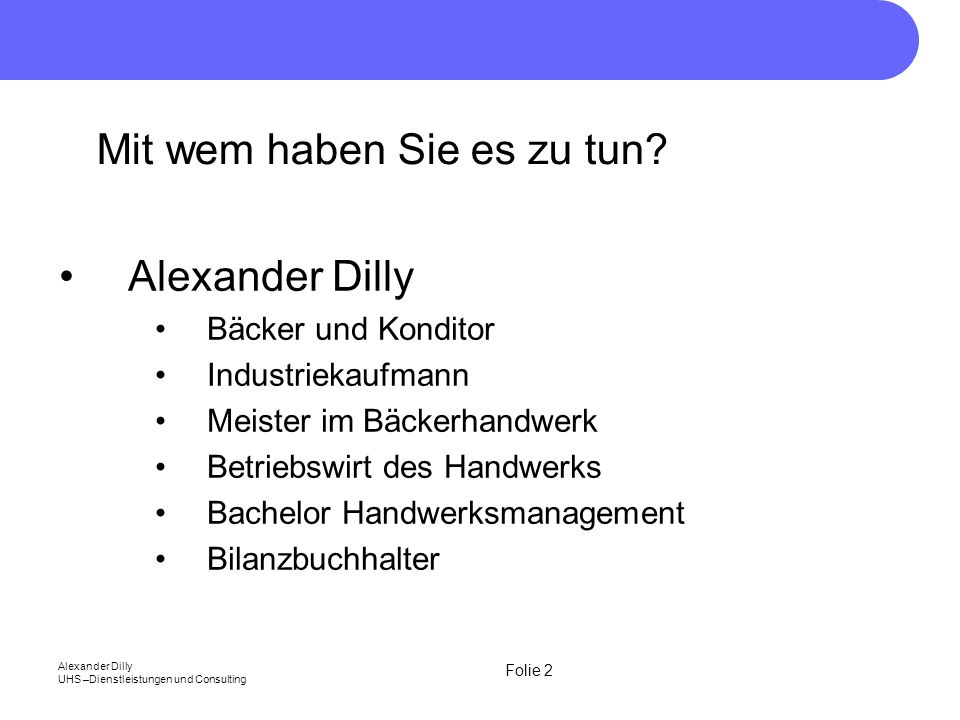 Folie 43 Alexander Dilly UHS –Dienstleistungen und Consulting Die Buchführung muss klar und übersichtlich sein.