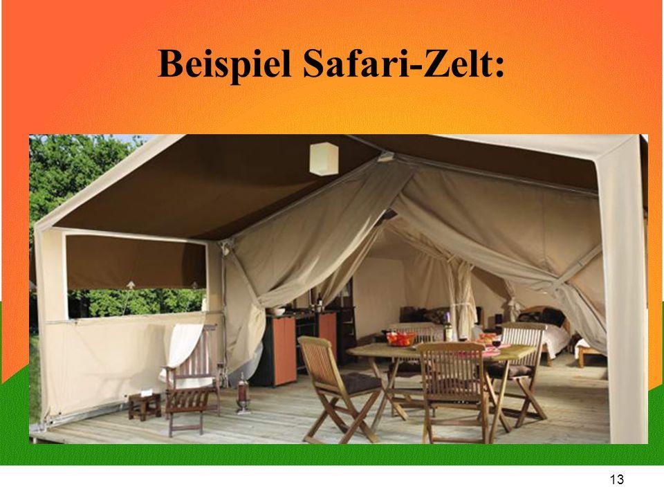 13 Beispiel Safari-Zelt: