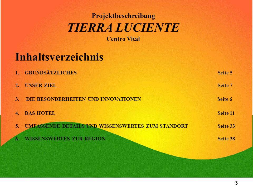 4 Das Vital Zentrum Tierra Luciente BUNGALOWS- HOTEL BUNGALOWS- HOTEL RESTAURANT RESTAURANT SEMINAR-ZENTRUM SEMINAR-ZENTRUM HEILUNGS-ZENTRUM HEILUNGS-ZENTRUM ERLEBNISPARK ERLEBNISPARK BIO AGRAR BIO AGRAR KINDERLAND KINDERLAND