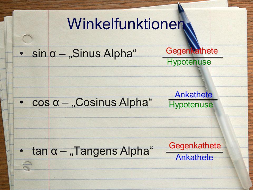 Formeln tanα = sinα = cosα = c aa αα δ hchc haha Gegenkathete Ankathete Gegenkathete Hypotenuse Ankathete Hypotenuse