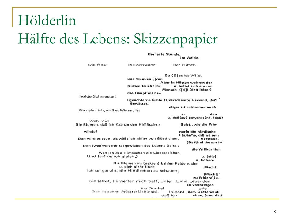 9 Hölderlin Hälfte des Lebens: Skizzenpapier