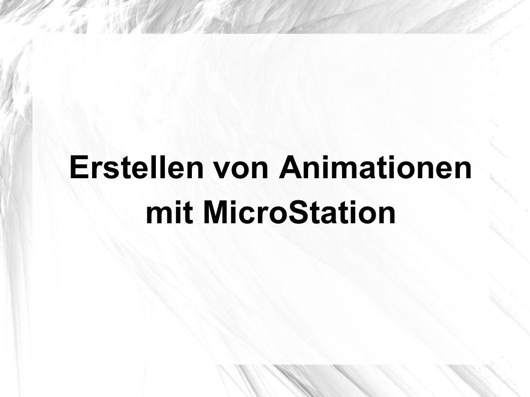 Erstellen von Animationen mit MicroStation