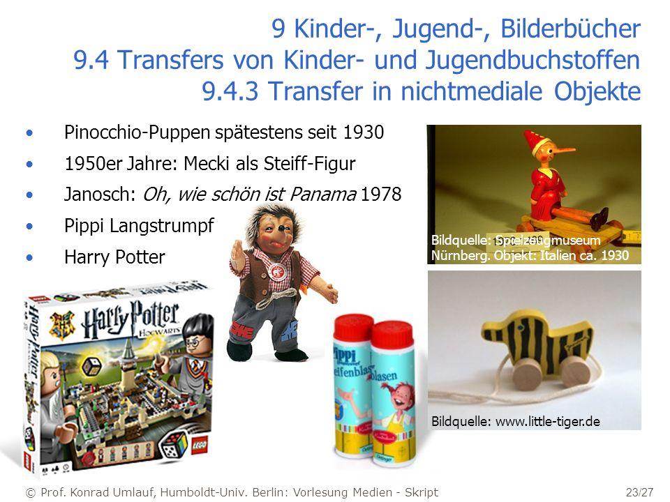 © Prof. Konrad Umlauf, Humboldt-Univ. Berlin: Vorlesung Medien - Skript Pinocchio-Puppen spätestens seit 1930 1950er Jahre: Mecki als Steiff-Figur Jan