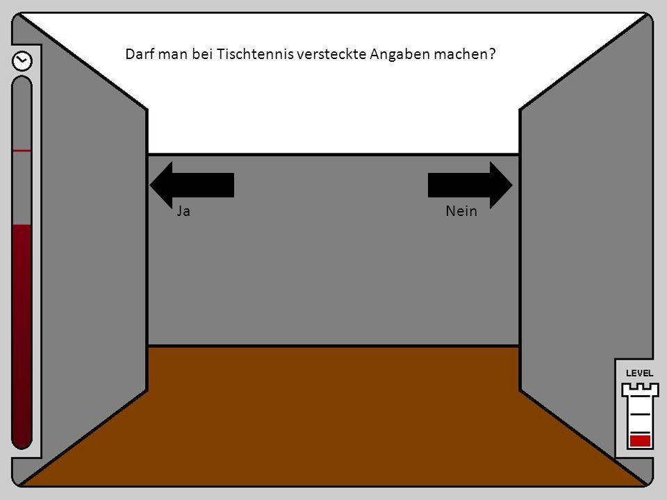 Raum 11 Darf man bei Tischtennis versteckte Angaben machen? JaNein