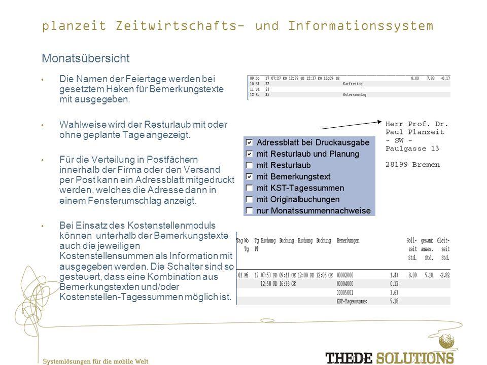 planzeit Zeitwirtschafts- und Informationssystem Monatsübersicht Die Namen der Feiertage werden bei gesetztem Haken für Bemerkungstexte mit ausgegeben.