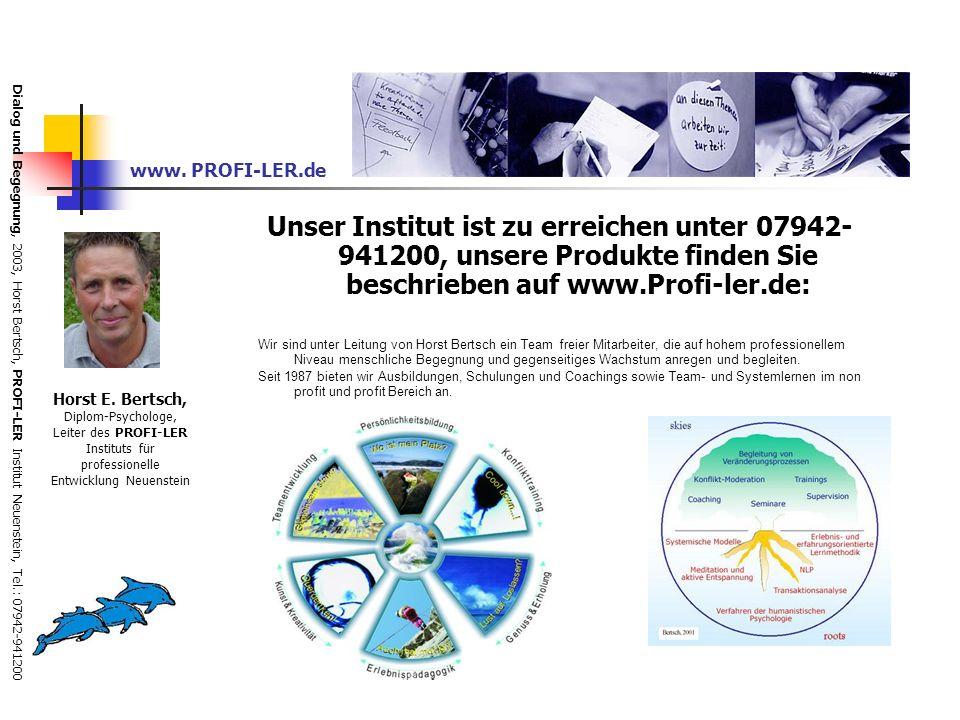Dialog und Begegnung, 2003, Horst Bertsch, PROFI-LER Institut Neuenstein, Tel.: 07942-941200 Transforming reality Abb.7: Bertsch, 2003 Vortrag im MIT