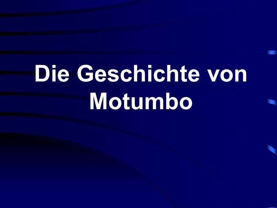 Die Geschichte von Motumbo