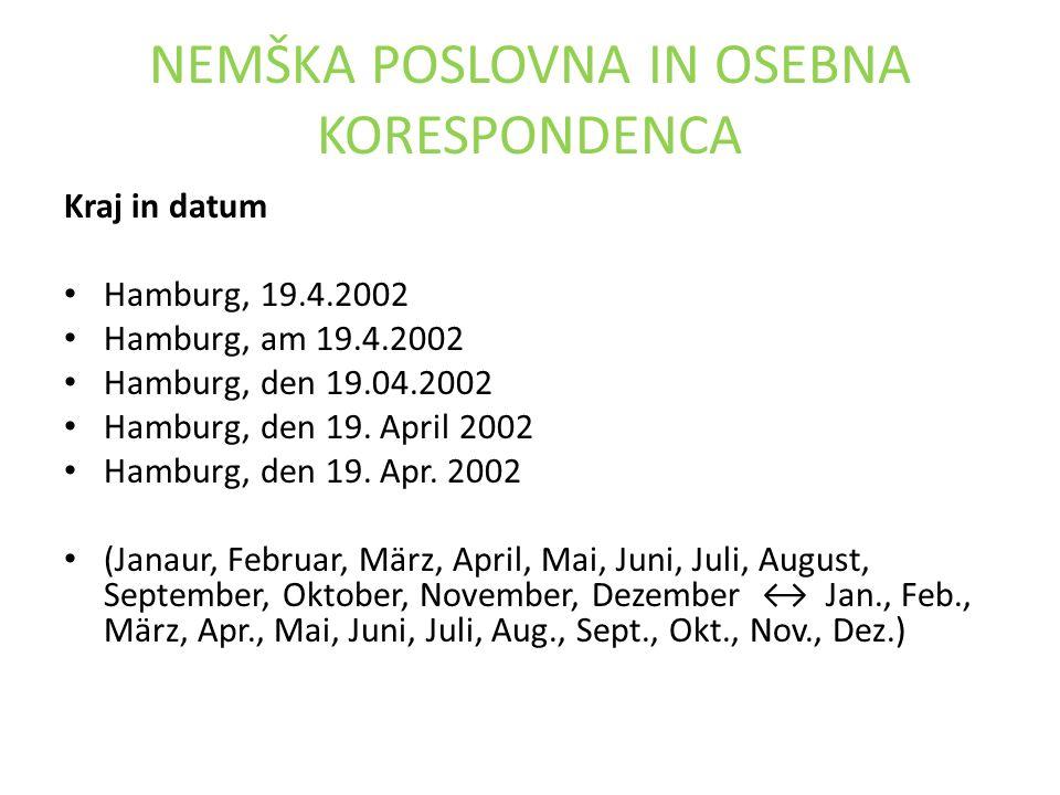 NEMŠKA POSLOVNA IN OSEBNA KORESPONDENCA Kraj in datum Hamburg, 19.4.2002 Hamburg, am 19.4.2002 Hamburg, den 19.04.2002 Hamburg, den 19.