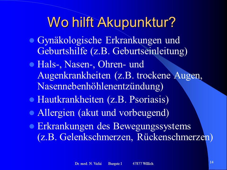 Wo hilft Akupunktur.Gynäkologische Erkrankungen und Geburtshilfe (z.B.