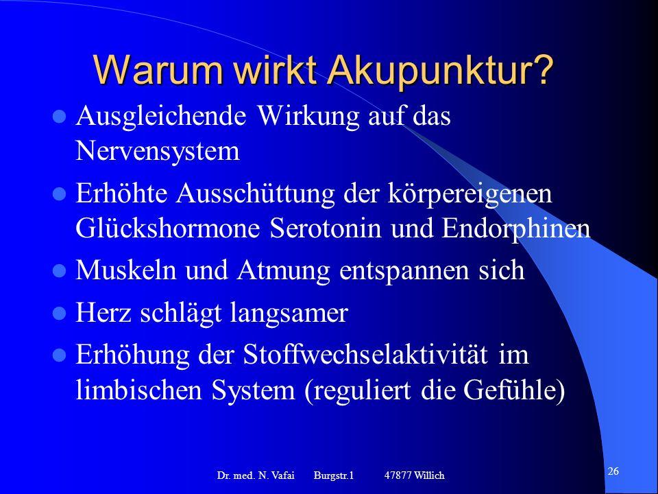 Warum wirkt Akupunktur.