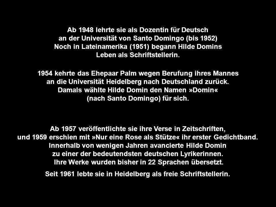 Hilde Domin wurde am 27. Juli 1909 in Köln, als Tochter eines jüdischen Rechtsanwalts geboren. Sie besuchte ein humanistisches Gymnasium in Köln und m