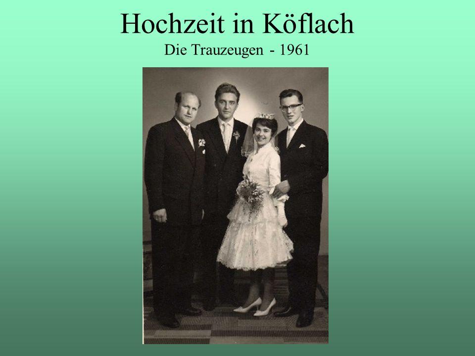 Hochzeit in Köflach Die Trauzeugen - 1961