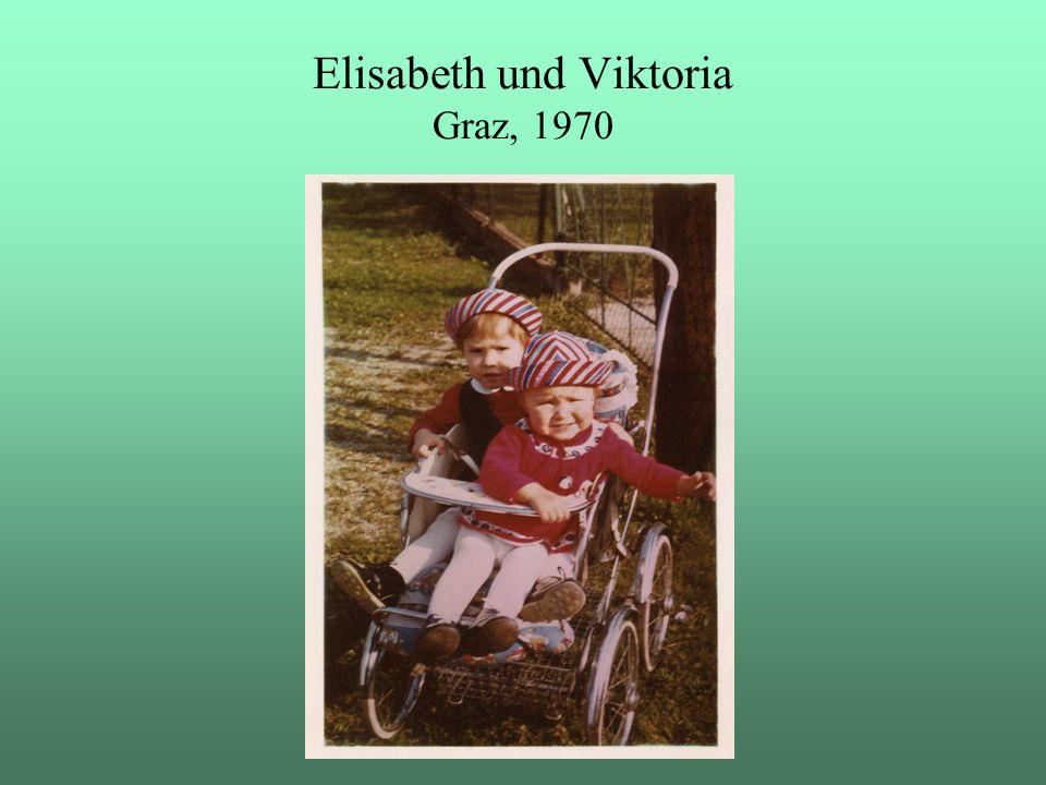 Elisabeth und Viktoria Graz, 1970
