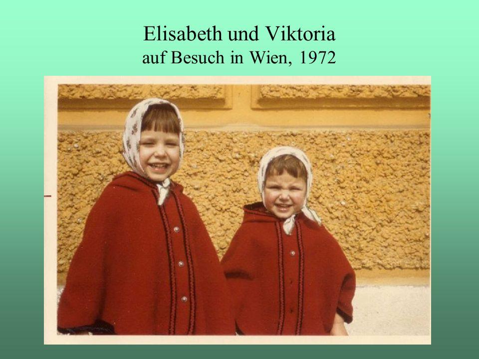 Elisabeth und Viktoria auf Besuch in Wien, 1972