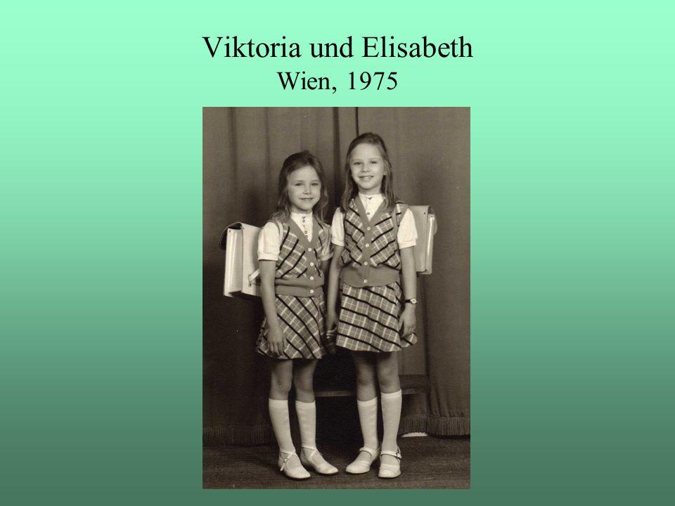 Viktoria und Elisabeth Wien, 1975
