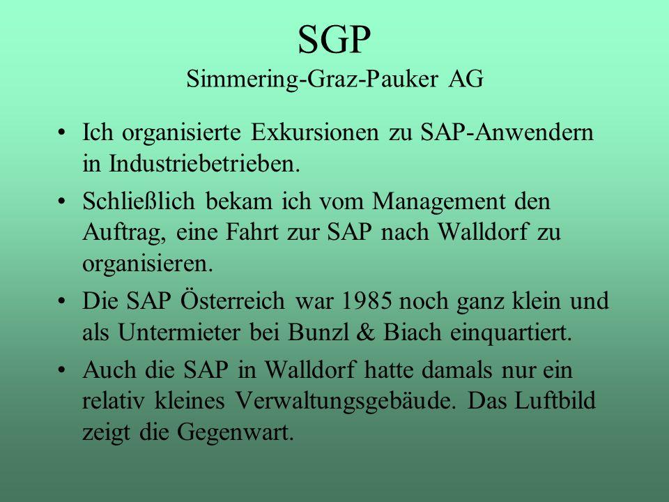 Ich organisierte Exkursionen zu SAP-Anwendern in Industriebetrieben. Schließlich bekam ich vom Management den Auftrag, eine Fahrt zur SAP nach Walldor