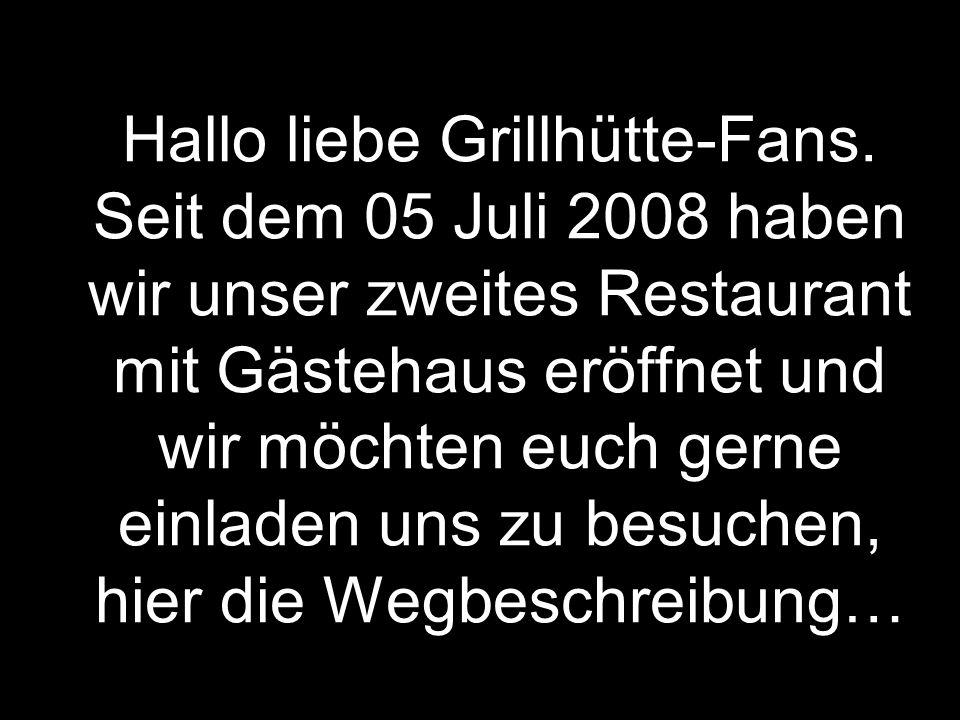 Hallo liebe Grillhütte-Fans.