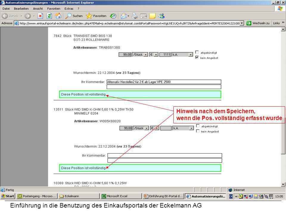 Einführung in die Benutzung des Einkaufsportals der Eckelmann AG Hinweis nach dem Speichern, wenn die Pos. vollständig erfasst wurde