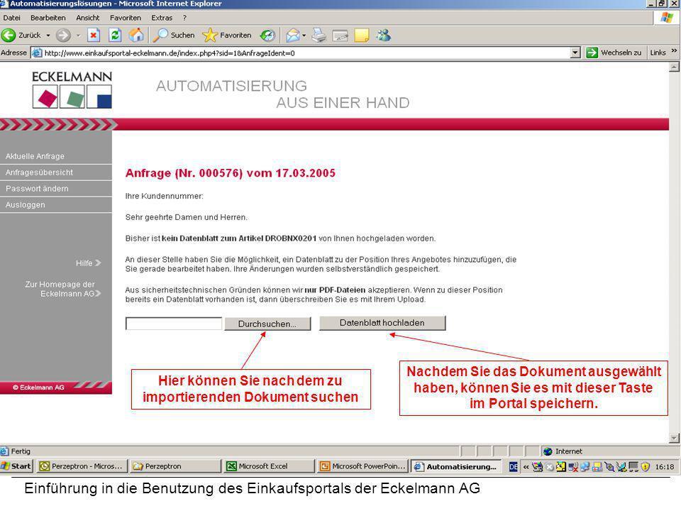 Einführung in die Benutzung des Einkaufsportals der Eckelmann AG Hier können Sie nach dem zu importierenden Dokument suchen Nachdem Sie das Dokument a