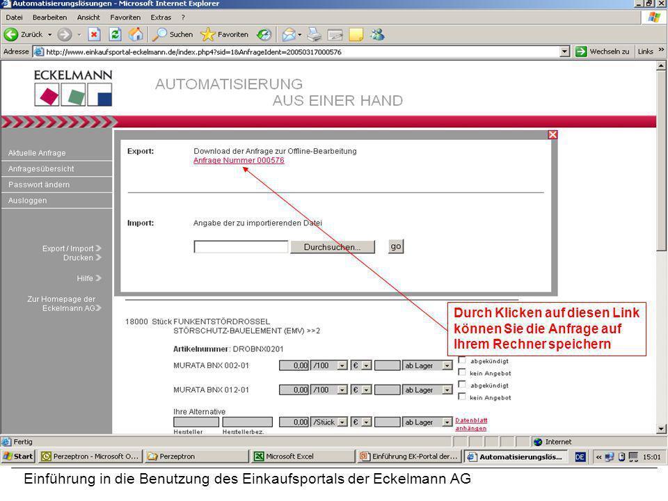 Einführung in die Benutzung des Einkaufsportals der Eckelmann AG Durch Klicken auf diesen Link können Sie die Anfrage auf Ihrem Rechner speichern