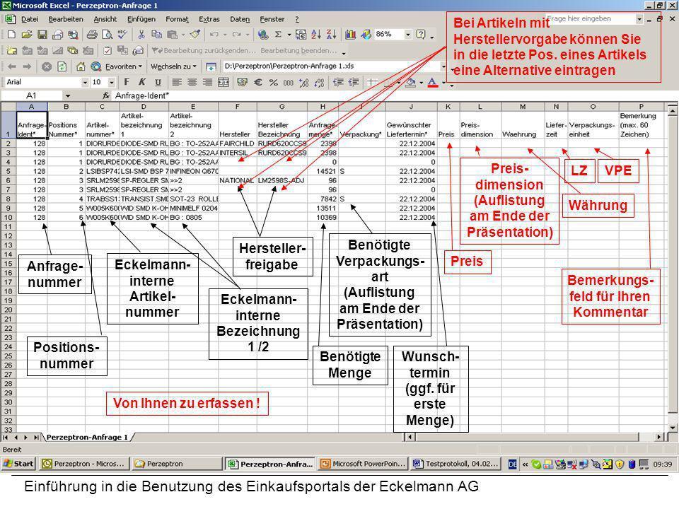 Einführung in die Benutzung des Einkaufsportals der Eckelmann AG Anfrage- nummer Preis Positions- nummer Eckelmann- interne Artikel- nummer Eckelmann-
