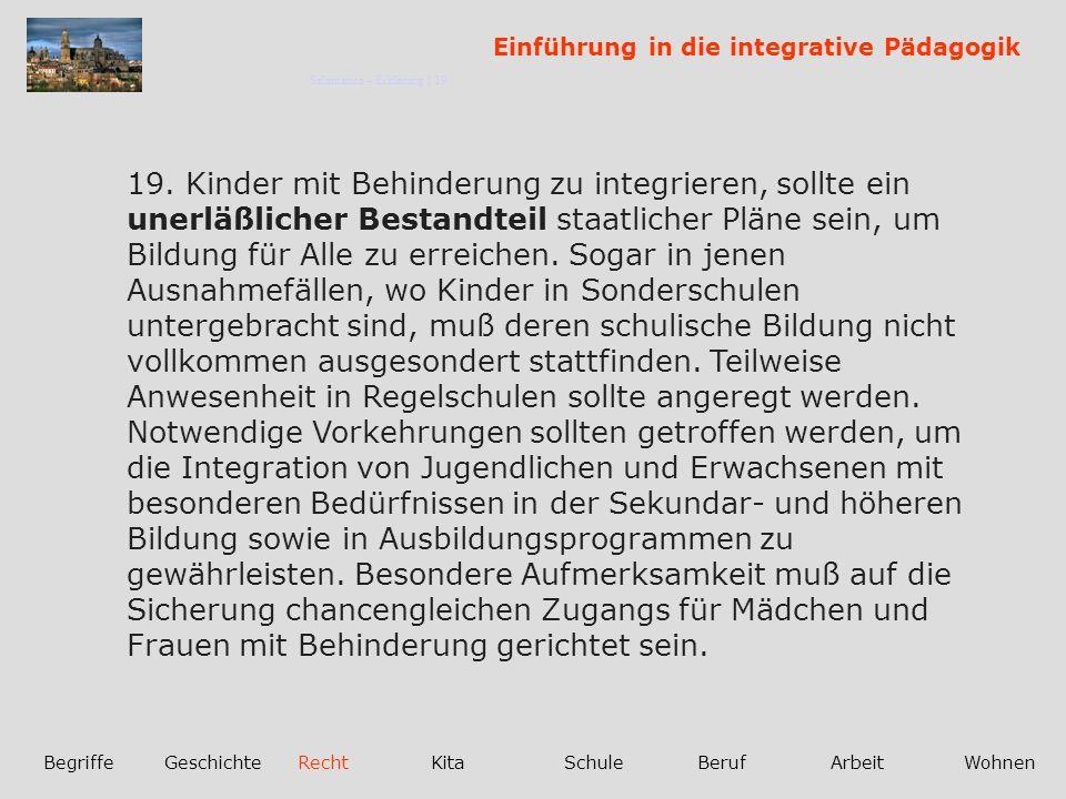 Einführung in die integrative Pädagogik BegriffeGeschichteRechtKitaSchuleBerufArbeitWohnen 19.