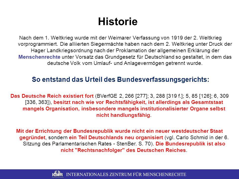 Historie Nach dem 1. Weltkrieg wurde mit der Weimarer Verfassung von 1919 der 2. Weltkrieg vorprogrammiert. Die alliierten Siegermächte haben nach dem