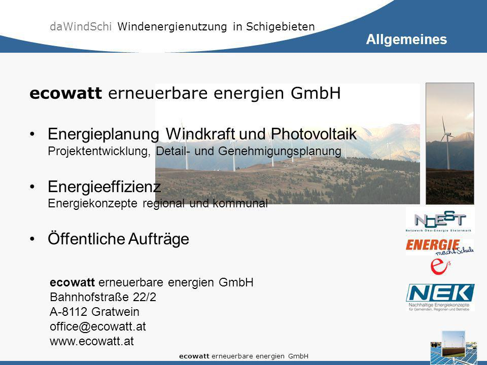 daWindSchi Windenergienutzung in Schigebieten ecowatt erneuerbare energien GmbH Schigebiet Salzstiegl