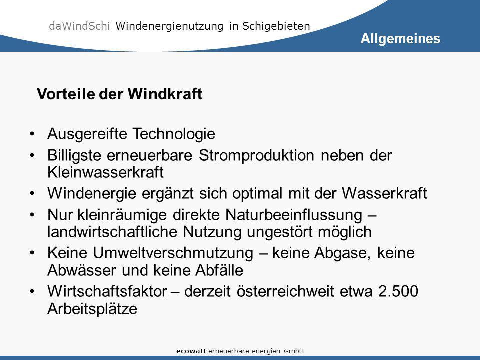 daWindSchi Windenergienutzung in Schigebieten ecowatt erneuerbare energien GmbH Ausgereifte Technologie Billigste erneuerbare Stromproduktion neben de