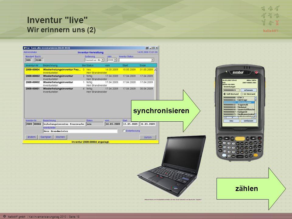hallobtf! gmbh / Kai-Inventarisierungstag 2010 / Seite 18 synchronisieren zählen Inventur