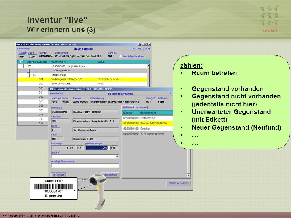 hallobtf! gmbh / Kai-Inventarisierungstag 2010 / Seite 19 zählen: Raum betreten Gegenstand vorhanden Gegenstand nicht vorhanden (jedenfalls nicht hier
