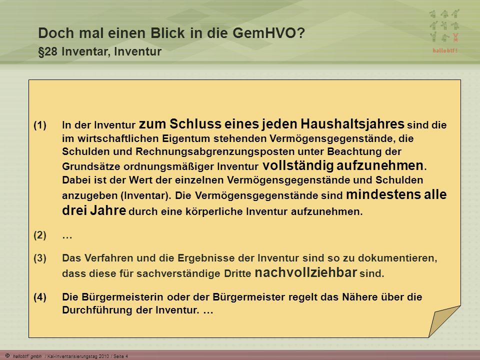 hallobtf.gmbh / Kai-Inventarisierungstag 2010 / Seite 5 Doch mal einen Blick in die GemHVO.