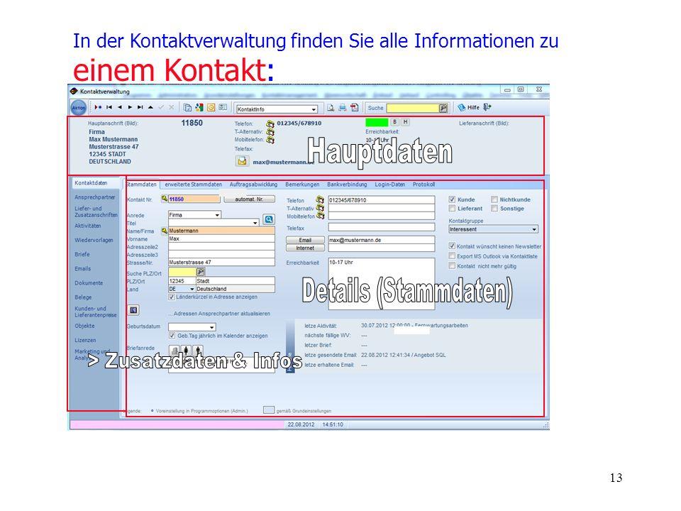 13 In der Kontaktverwaltung finden Sie alle Informationen zu einem Kontakt: