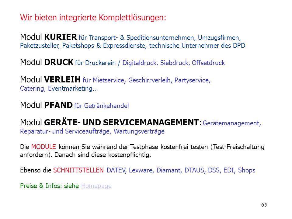 65 Jetzt Neu Wir bieten integrierte Komplettlösungen: Modul KURIER für Transport- & Speditionsunternehmen, Umzugsfirmen, Paketzusteller, Paketshops &