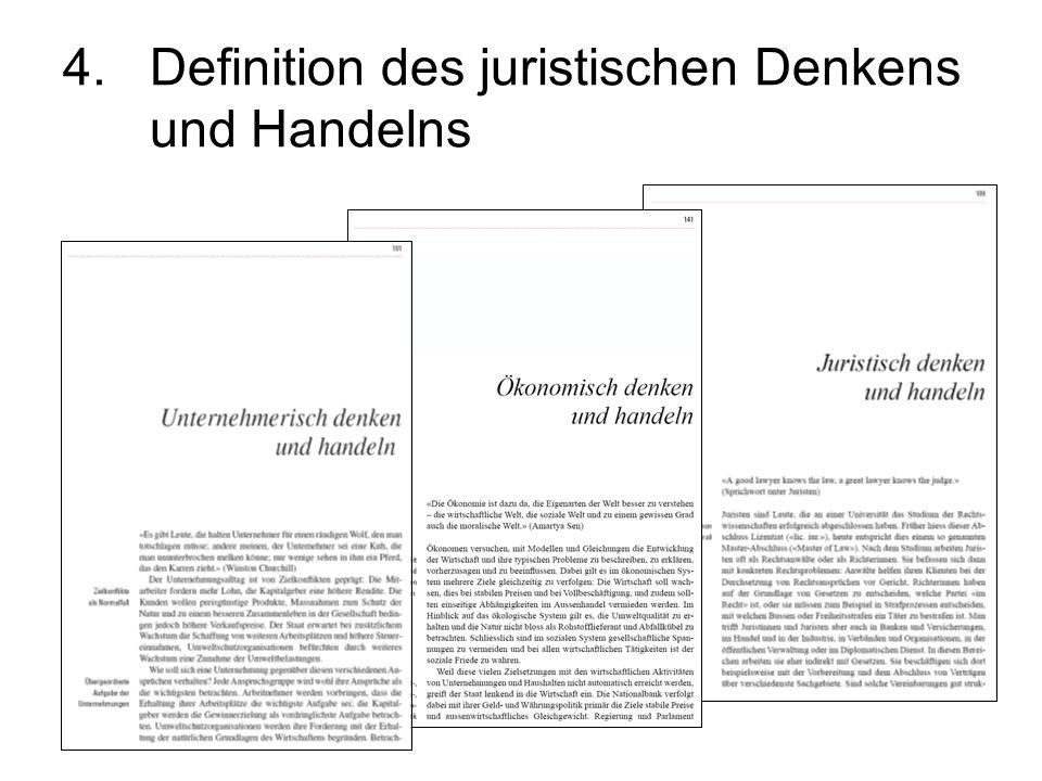 4.Definition des juristischen Denkens und Handelns