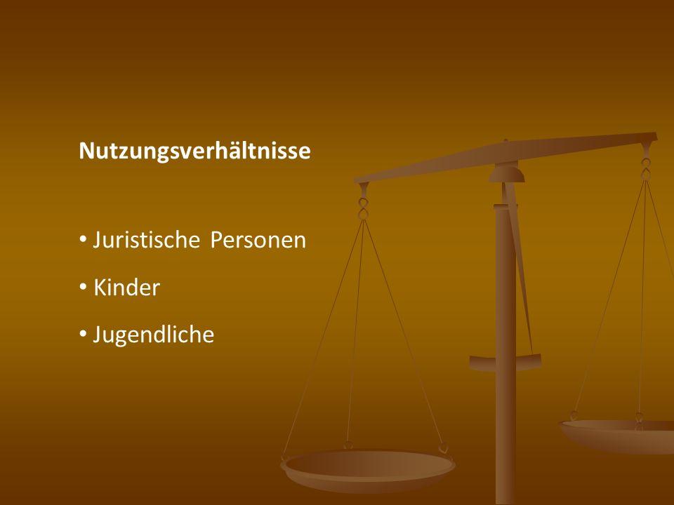 Nutzungsverhältnisse Juristische Personen Kinder Jugendliche