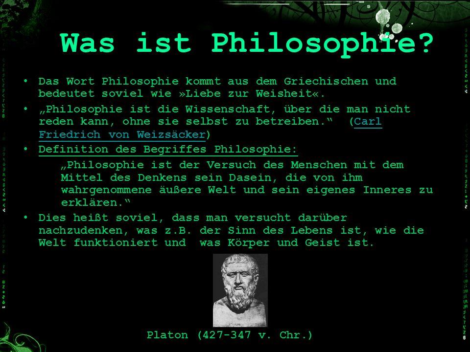 Das Wort Philosophie kommt aus dem Griechischen und bedeutet soviel wie »Liebe zur Weisheit«. Philosophie ist die Wissenschaft, über die man nicht red