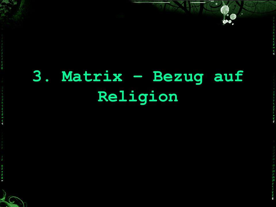 3. Matrix – Bezug auf Religion