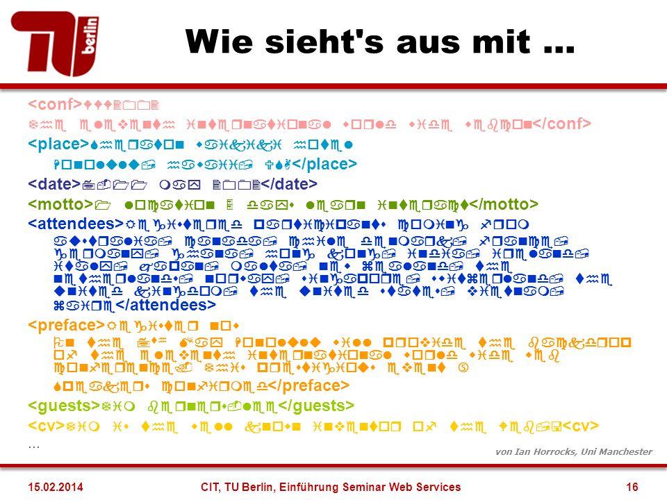 Wie sieht's aus mit... … von Ian Horrocks, Uni Manchester 16CIT, TU Berlin, Einführung Seminar Web Services15.02.2014