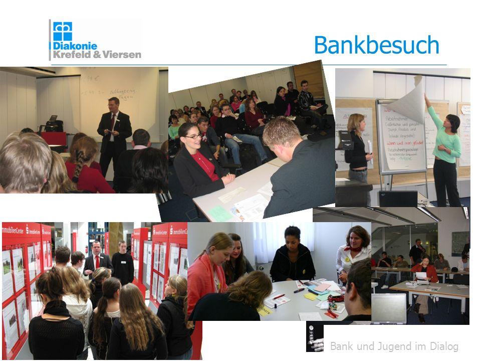 Bank und Jugend im Dialog Bankbesuch