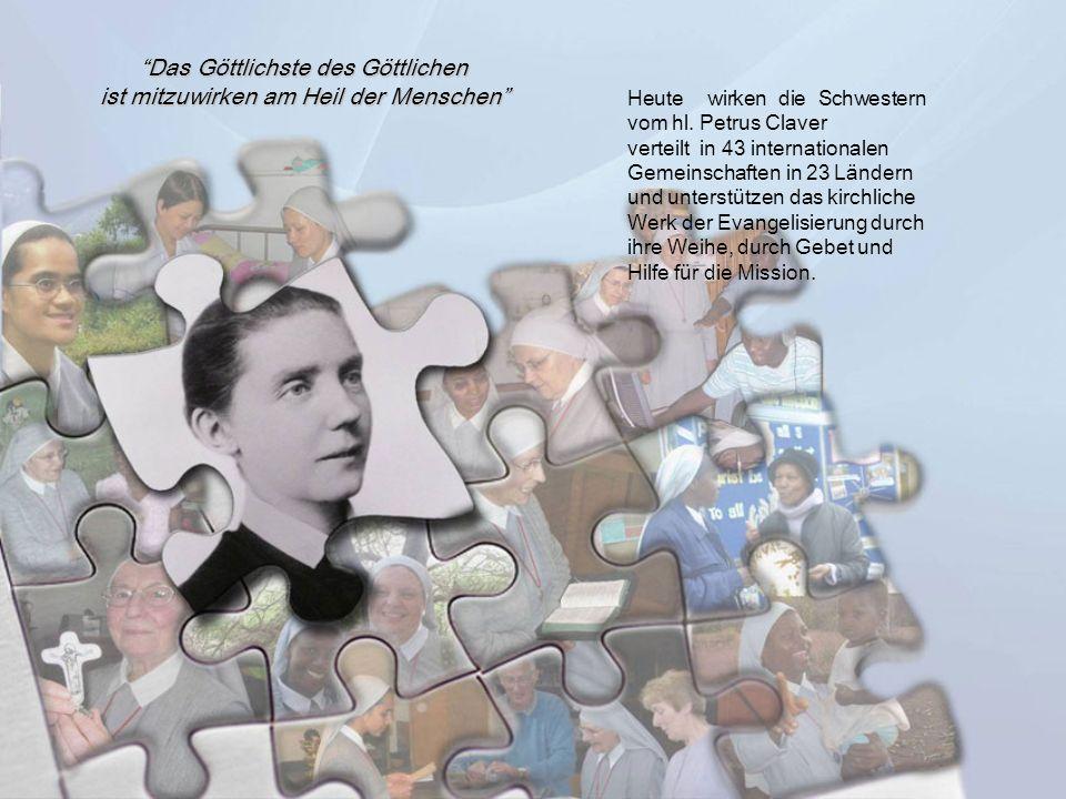 Heute wirken die Schwestern vom hl. Petrus Claver verteilt in 43 internationalen Gemeinschaften in 23 Ländern und unterstützen das kirchliche Werk der