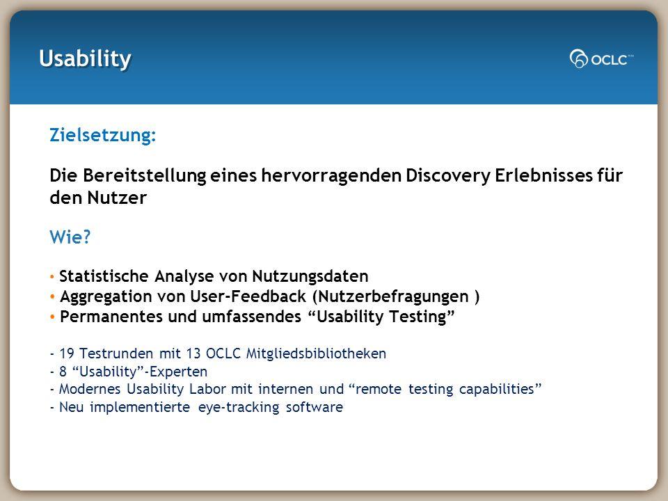 Usability Zielsetzung: Die Bereitstellung eines hervorragenden Discovery Erlebnisses für den Nutzer Wie.