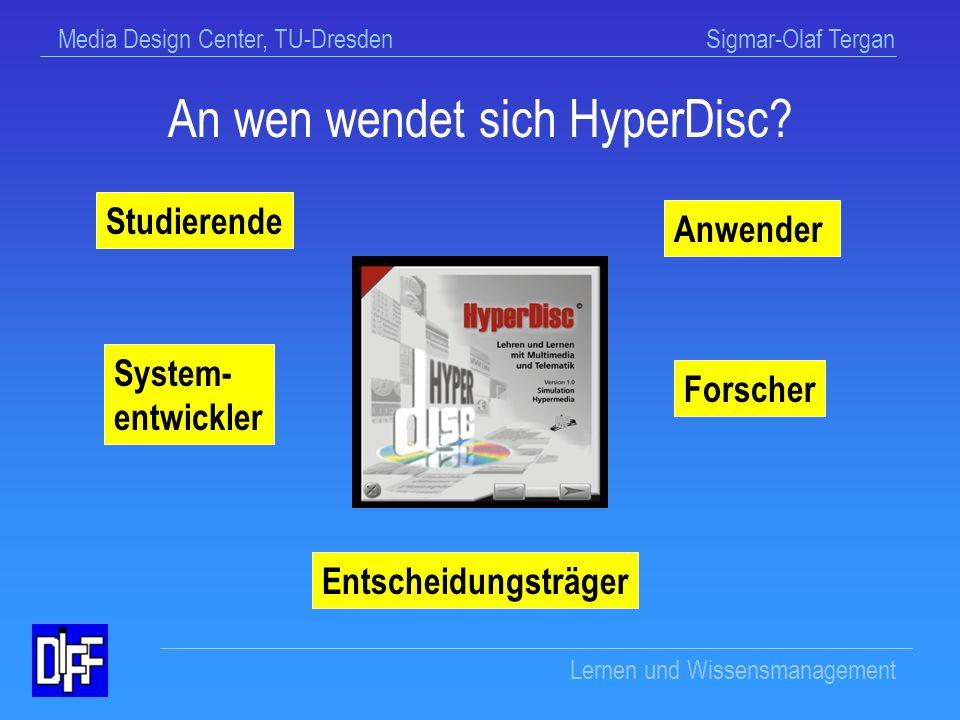 Media Design Center, TU-Dresden Sigmar-Olaf Tergan Lernen und Wissensmanagement Ein Praxisbeispiel