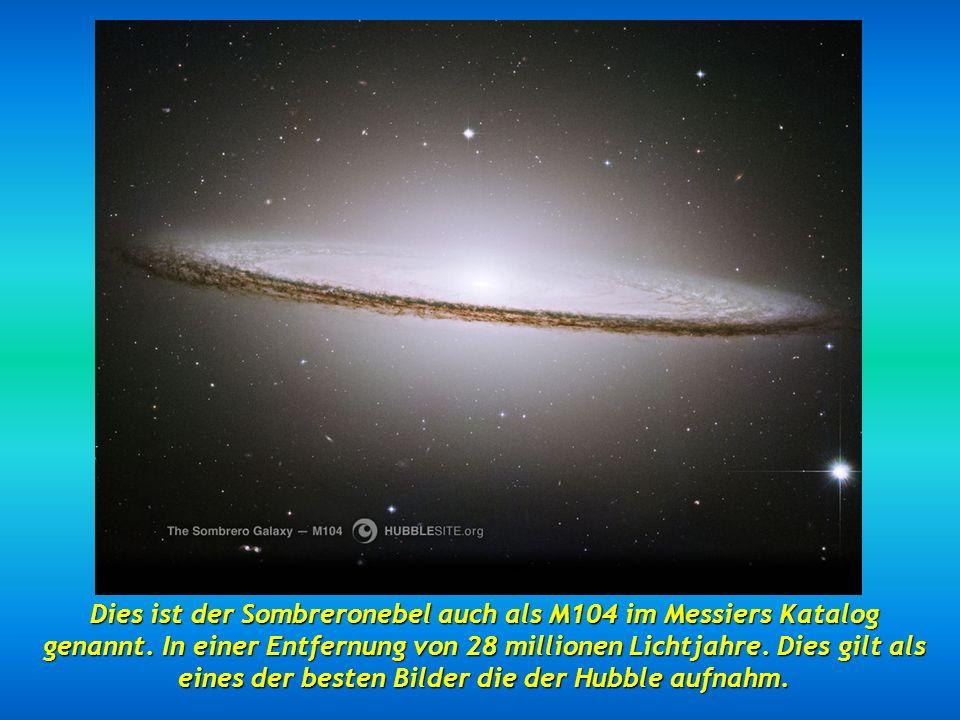Dies ist der Sombreronebel auch als M104 im Messiers Katalog genannt.